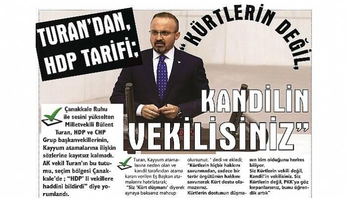 """TURAN'DAN, HDP TARİFİ; """"KÜRTLERİN DEĞİL, KANDİLİN VEKİLİSİNİZ"""""""