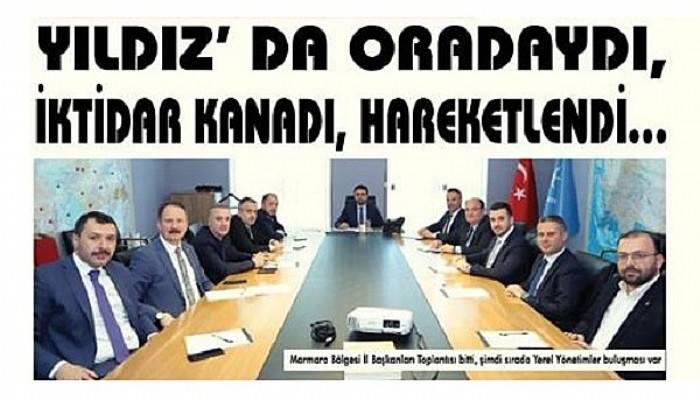 YILDIZ' DA ORADAYDI, İKTİDAR KANADI, HAREKETLENDİ…