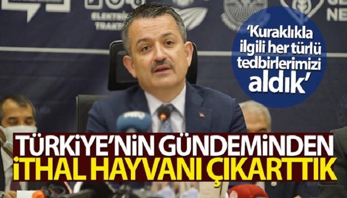 Tarım ve Orman Bakanı Pakdemirli: 'Türkiye'nin gündeminden ithal hayvanı çıkarttık'
