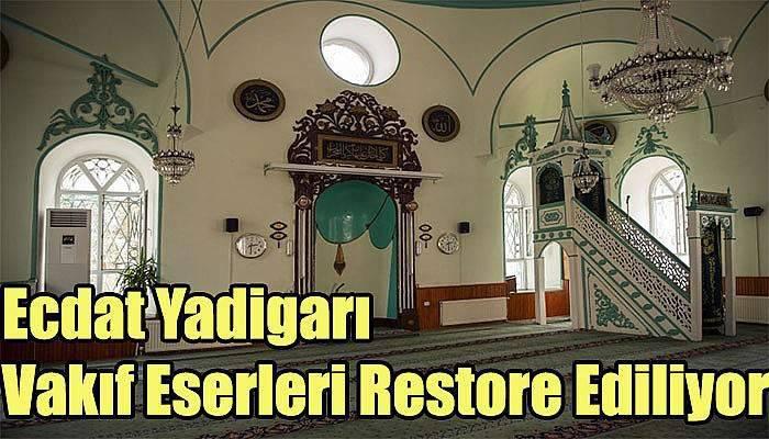 Çanakkale'de Ecdat Yadigarı Vakıf Eserleri Restore Ediliyor