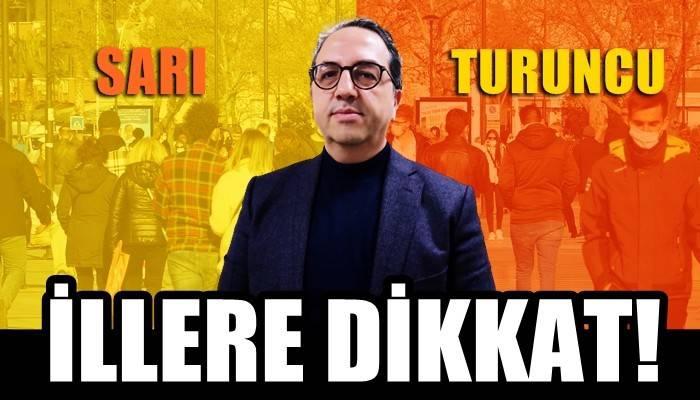 Prof. Dr. Şener: 'Sarı ve turuncu renkli illere dikkat' (VİDEO)