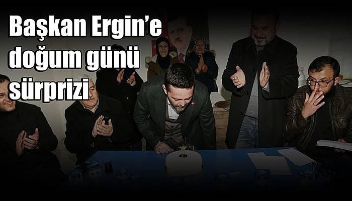 Başkan Ergin'e doğum günü sürprizi