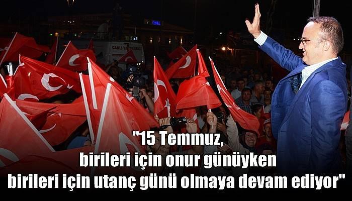 Ak Parti Grup Başkanvekili Turan'dan 15 Temmuz Mesajı
