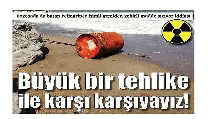 Bozcaada'da batan Pelmariner isimli gemiden zehirli madde sızıyor iddiası
