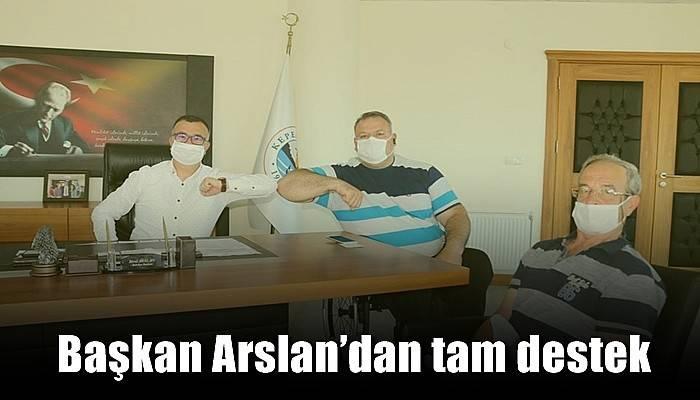 Başkan Arslan'dan tam destek