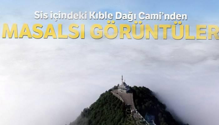 Sis içindeki Kıble Dağı Cami'nden masalsı görüntüler