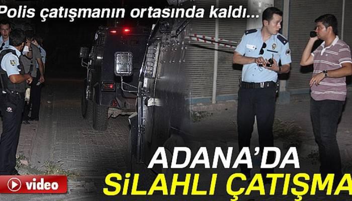 Adana'da iki grup arasında silahlı çatışma