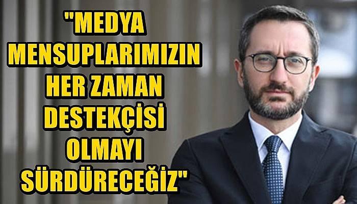Cumhurbaşkanlığı İletişim Başkanı Altun'un 10 Ocak Çalışan Gazeteciler Günü mesajı
