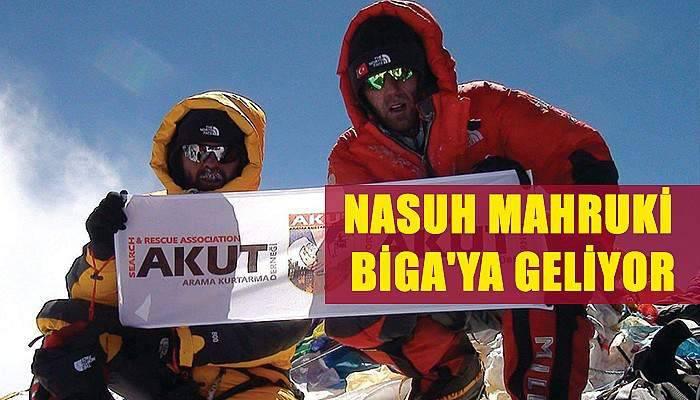 Everest'e tırmanan ilk dağcı Nasuh Mahruki Biga'ya geliyor