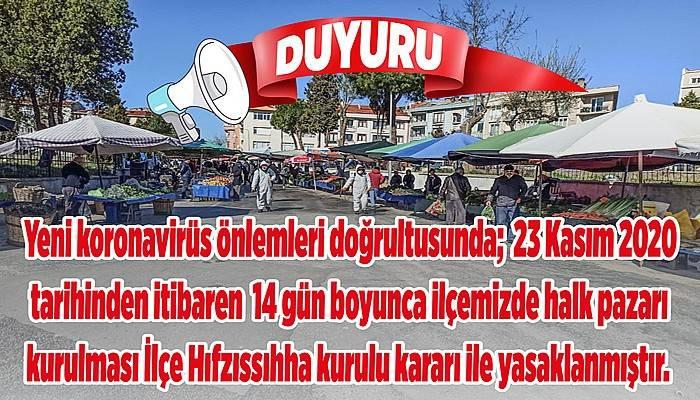 Gelibolu'da halk pazarı 14 gün kurulmayacak!