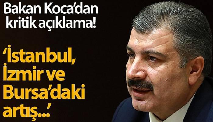 Sağlık Bakanı Koca'dan kritik açıklama!