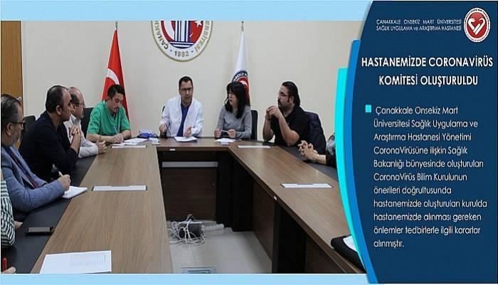 Çanakkale Onsekiz Mart Üniversitesi Sağlık Uygulama ve Araştırma Hastanesinde Coronovirüs Komitesi Oluşturuldu