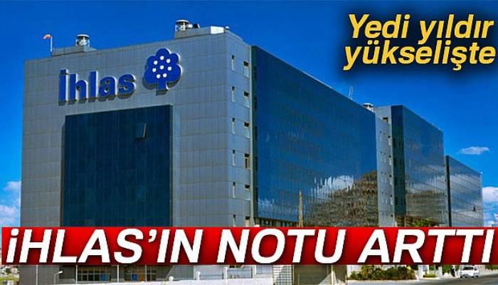 İhlas Holding'in notu yükseldi