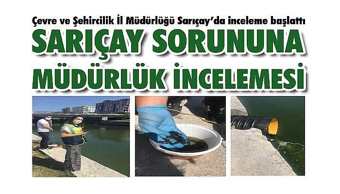 Çevre ve Şehircilik İl Müdürlüğü Sarıçay'da inceleme başlattı