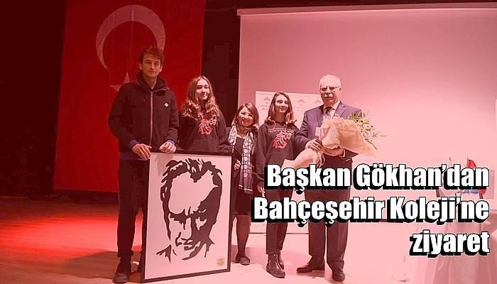 Başkan Gökhan'dan Bahçeşehir Koleji'ne ziyaret