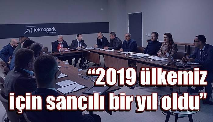 """""""2019 ülkemiz için sancılı bir yıl oldu"""""""