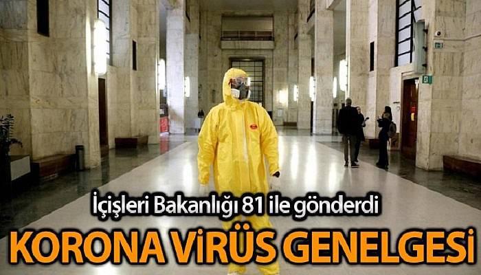 """İçişleri Bakanlığı 81 İl Valiliğine """"Korona Virüs Tedbirleri"""" genelgesi gönderdi"""