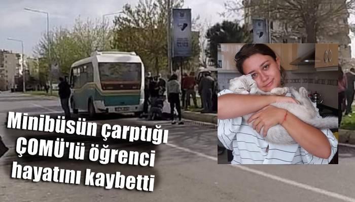 ÇOMÜ'lü Simay, kaza kurbanı!
