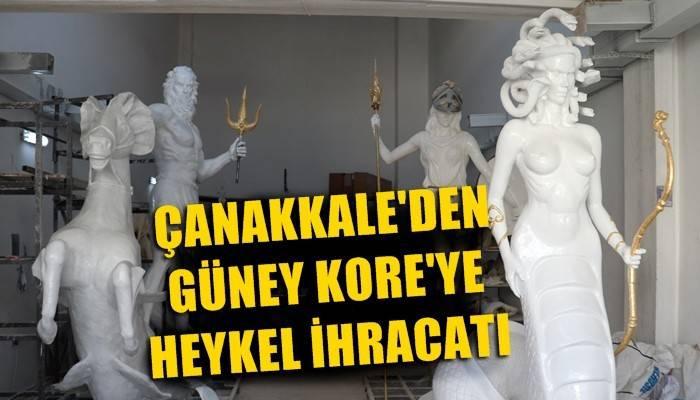 Çanakkale'den Güney Kore'ye heykel ihracatı (VİDEO)