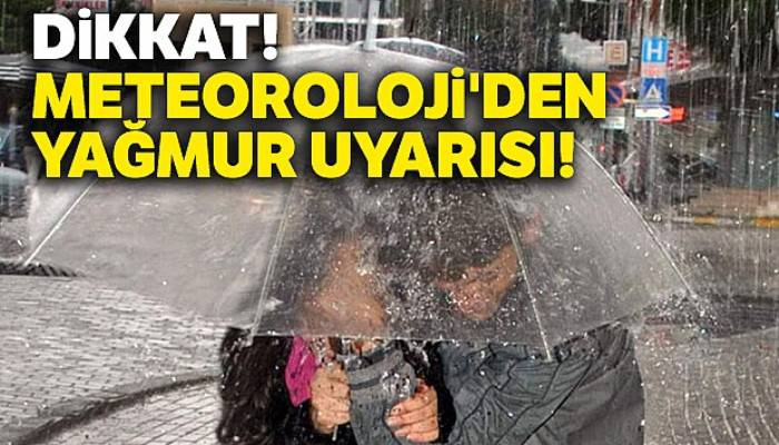 Dikkat! |Meteoroloji'den yağmur uyarısı