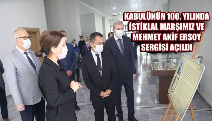 Kabulünün 100. Yılında İstiklal Marşımız ve Mehmet Akif Ersoy Sergisi Açıldı