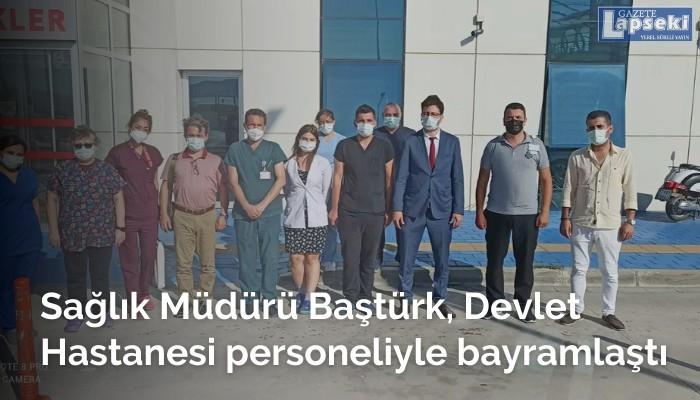 Sağlık Müdürü Baştürk, Lapseki Devlet Hastanesi personelleriyle bayramlaştı