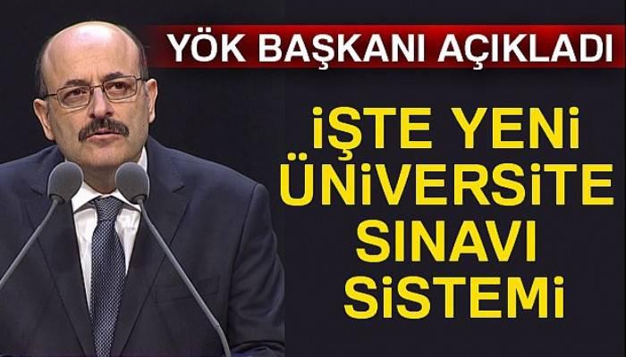 Üniversiteye giriş sistemiyle ilgili değişiklikleri açıkladı
