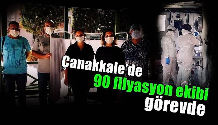 Çanakkale'de 90 filyasyon ekibi görevde