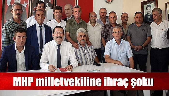 25. dönem MHP milletvekiline ihraç şoku