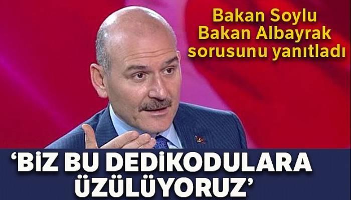 İçişleri Bakanı Süleyman Soylu, Bakan Albayrak sorusunu yanıtladı