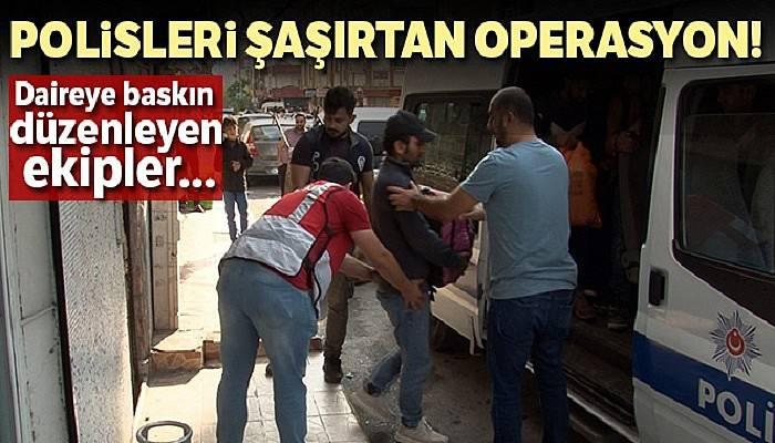Esenyurt'ta polisleri şaşırtan operasyon