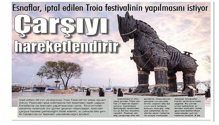 Esnaflar, iptal edilen Troia festivalinin yapılmasını istiyor
