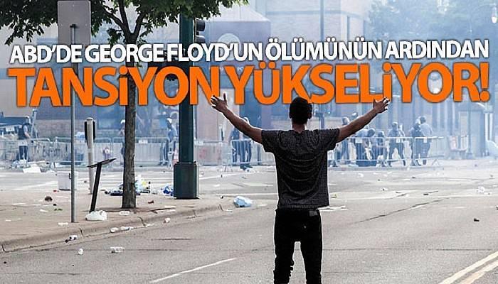 ABD'de George Floyd'un ölümünün ardından tansiyon yükseliyor