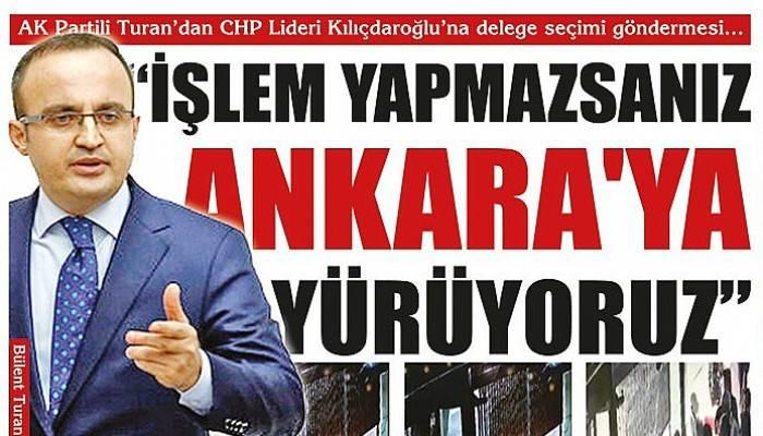 Turan'dan CHP'ye delege seçimi göndermesi