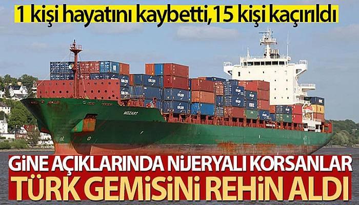 Nijeryalı korsanlar Türk gemisini rehin aldı
