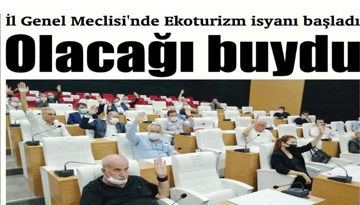 İl Genel Meclisi'nde Ekoturizm isyanı başladı