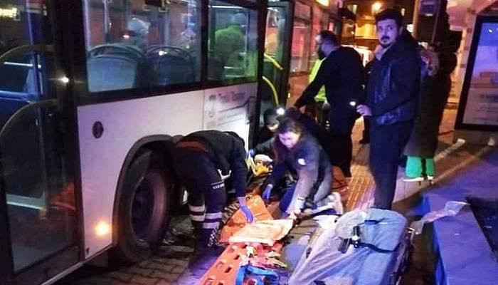 Otobüsün altında kalan tahlisiz adam ayağından yaralandı