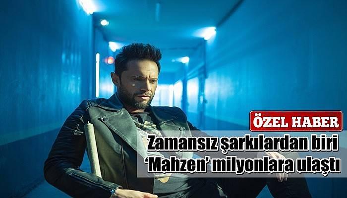 Zamansız şarkılardan biri 'Mahzen' milyonlara ulaştı