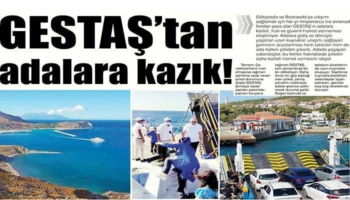 GESTAŞ'tan adalara kazık!