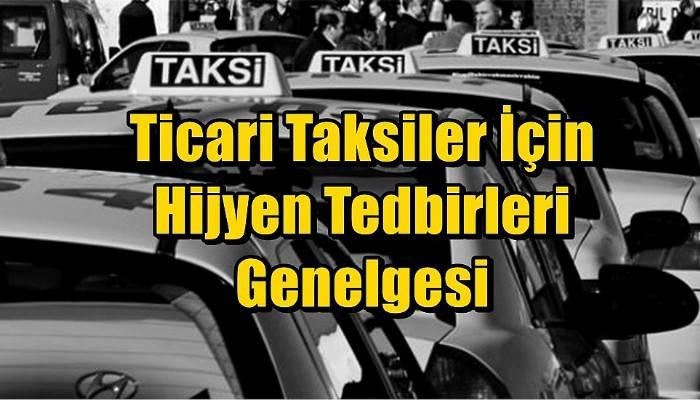 Ticari Taksiler İçin Hijyen Tedbirleri Genelgesi