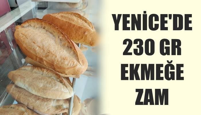 Yenice'de ekmeğe zam