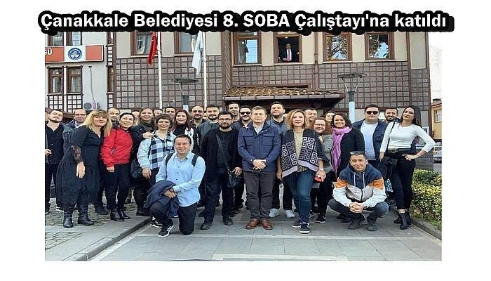 Çanakkale Belediyesi 8. SOBA Çalıştayı'na katıldı
