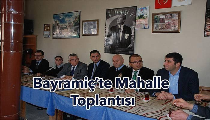 Bayramiç'te mahalle toplantıları i