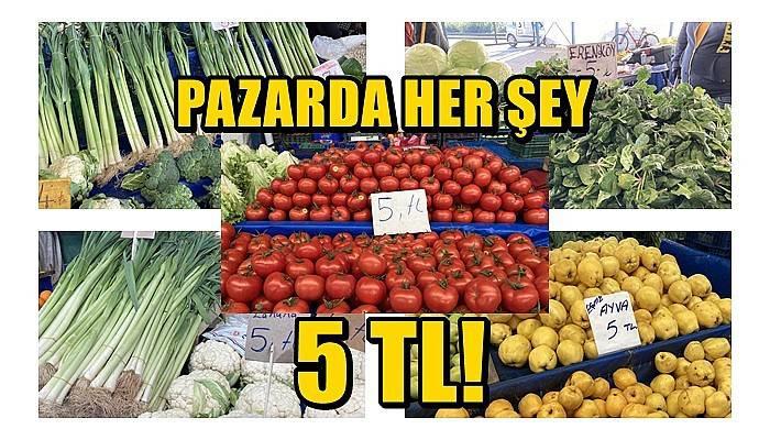 Pazarda her şey 5 lira!