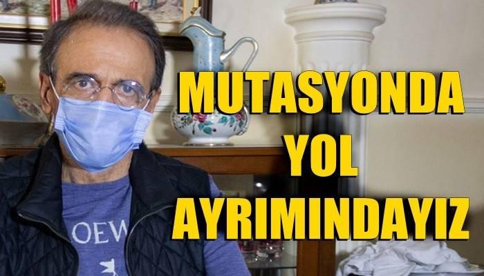 Mutasyonda yol ayrımındayız (VİDEO)