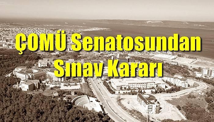 ÇOMÜ Senatosundan Sınav Kararı
