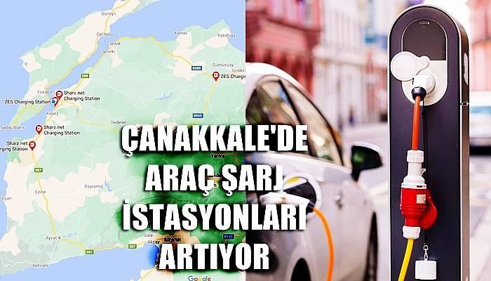 Çanakkale'de Araç Şarj İstasyonları Artıyor