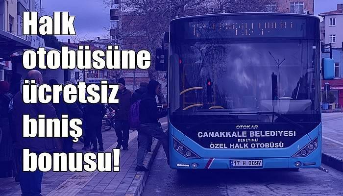 Halk otobüsüne ücretsiz biniş bonusu!