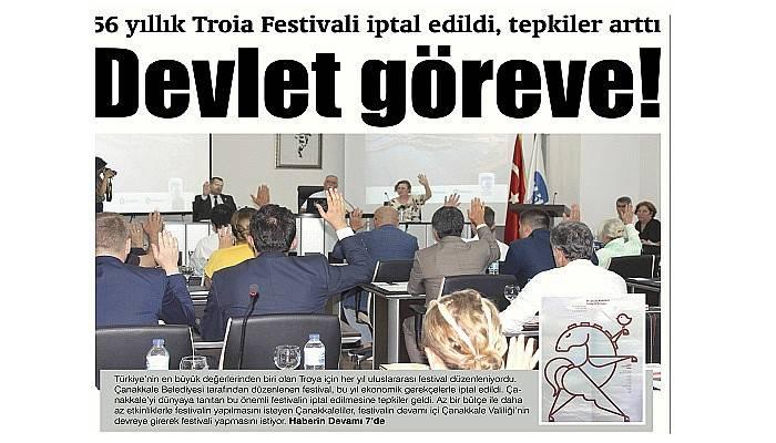 56 yıllık Troia Festivali iptal edildi, tepkiler arttı Devlet göreve!