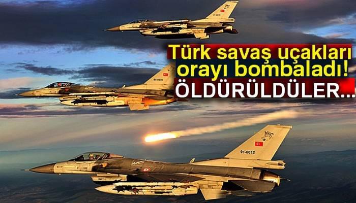 Türk savaş uçakları orayı bombaladı! Öldürüldüler...
